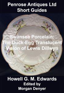 Swansea Porcelain. The Duck-Egg Translucent Vision of Lewis Dillwyn
