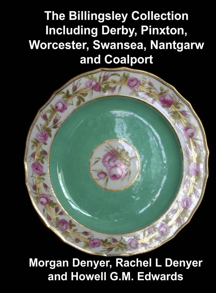 The Billingsley Collection Including Derby, Pinxton, Worcester, Swansea, Nantgarw and Coalport